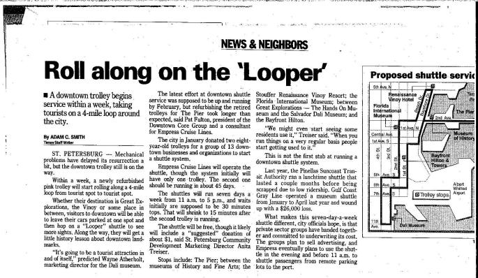 An early article on the Looper trolley appeared in the St. Petersburg Times.