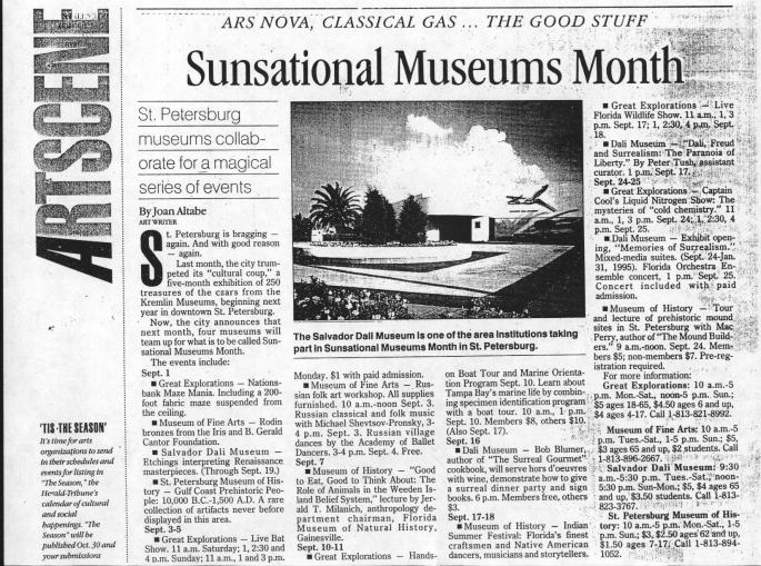 """The article in the Sarasota newspaper states """"St. Petersburg is bragging - again. And with good reason - again.""""  Museums Month focused on the great destination that could be created by combining forces among the museums to highlight the city as a cultural destination."""