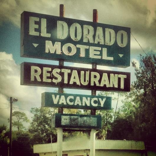 The El Dorado Motel and Restaurant sign on US 19 in Florida.